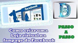 Como criar uma Loja virtual na sua Página do Facebook