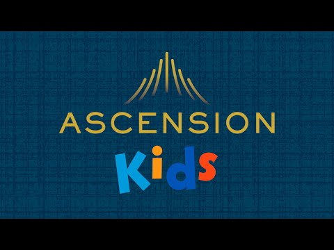 Introducing: Ascension Kids!