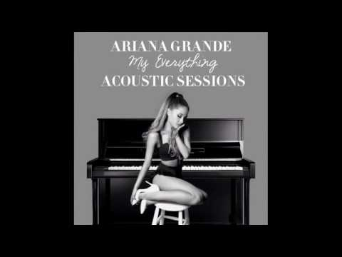 Free Download Ariana Grande - My Everything (acoustic) [audio] Mp3 dan Mp4