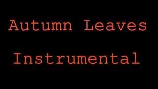 Autumn Leaves Instrumental Remake ( Chris Brown + Kendrick Lamar)