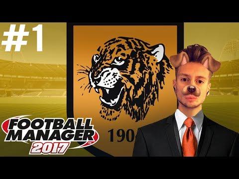 Football Manager 2017   #1   Hull City