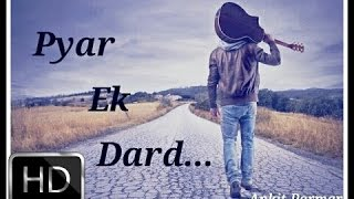 Pyar Ek Dard| Vishal Rana| Acoustic Guitar Cover| Heart Touching Song| Breakup Mix| Sad Song