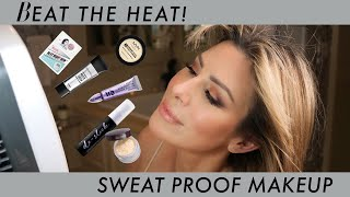 Beat the Heat! Sweat Proof Makeup That Lasts
