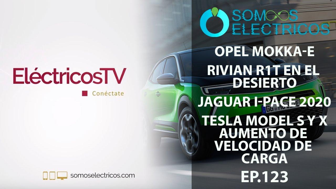 NUEVO Opel Mokka-E, Rivian R1T en el desierto, novedades Jaguar I-pace 2020 y más| ETV123