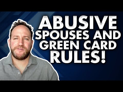 In An Abusive Marriage? How To Keep Your Green Card And Avoid Deportation!