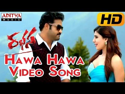 Hawa Hawa Full Video Song || Rabhasa Video Songs || Jr Ntr, Samantha, Pranitha