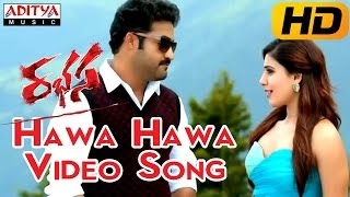 Hawa Hawa Full Video Song || Rabhasa Video Songs || Jr Ntr, Samantha, Pranitha