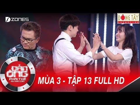 Đàn Ông Phải Thế Mùa 3 | Tập 13 Full HD: Đại Nghĩa Xót Xa Khi Jang Mi Theo Trai Hàn(30/09/2017)