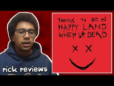 HAPPYPPL - Things To Do In Happy Land When Ur Dead | rick reviews