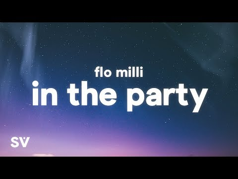 Flo Milli - In The Party (Lyrics)