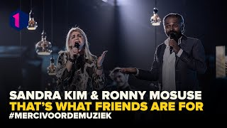 Sandra Kim & Ronny Mosuse: That's what friends are for