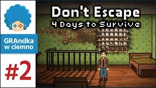 Don't Escape: 4 Days to Survive PL #2 | Inwazja!
