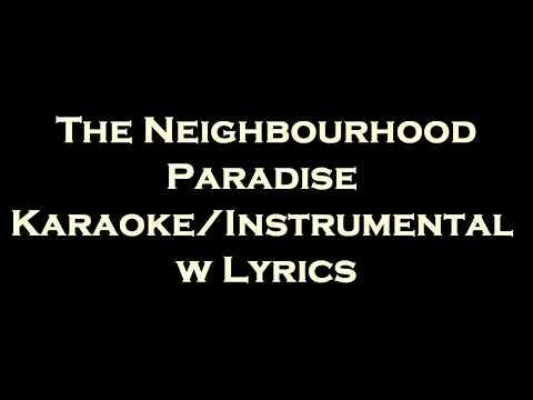 The Neighbourhood - Paradise KaraokeInstrumental w
