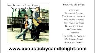 Neil Byrne and Ryan Kelly - Acoustically Irish - Album Preview