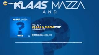 Klaas & Mazza – Why (Original Edit)