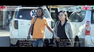 Bali - Lombok  Yan Yudix - Cipt: Putu Bejo (Official Music Video)