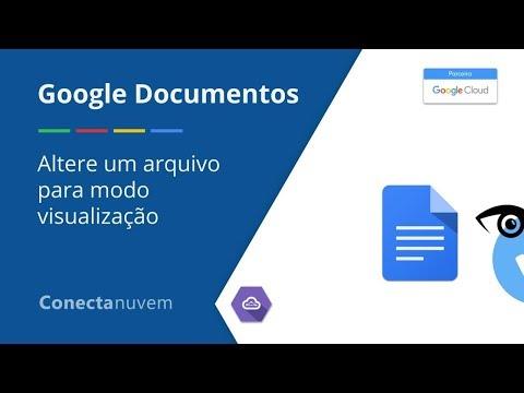 Como alterar um arquivo somente para visualização no Google Docs