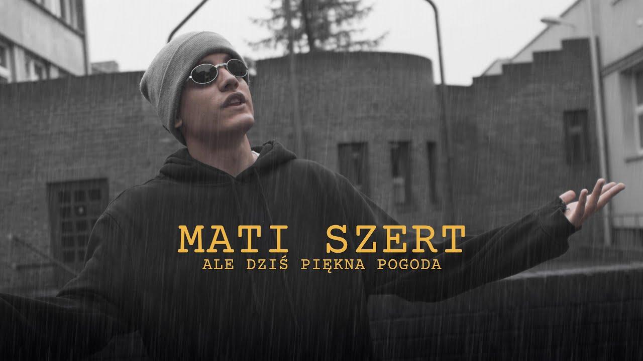 Mati Szert - Ale dziś piękna pogoda | prod. CatchUp | LITTLE BOY