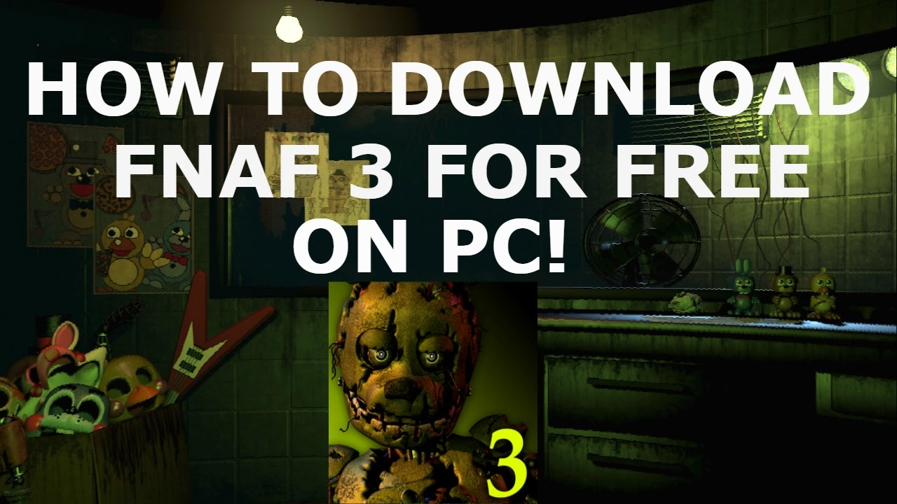 five nights at freddys 3 free download pc