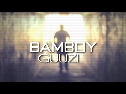 BamBoy Guuzi Getn It Like