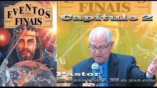 Canal Advento - Eventos Finais - Capitulo 2 - Pastor Samuel Ramos