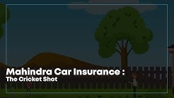Mahindra Car Insurance : The Cricket Shot