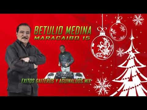 BETULIO MEDINA Y SU MARACAIBO 15 GAITAS Y AGUINALDO