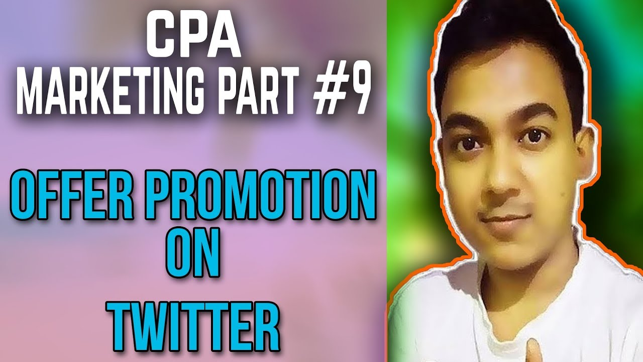 CPA Marketing Part #9 |How To Promote CPA Offers On Twitter - Free Method| Full Tutorial
