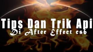 TRIK API DAN PETIR Di Adobe after Effect Cs6