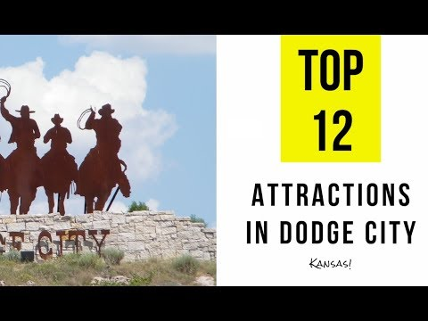 Top 12. Tourist Attractions & Things to Do in Dodge City, Kansas