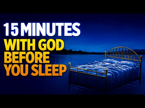 A Blessed Bedtime Prayer For Sleep Protection | Fall Asleep In God's Presence