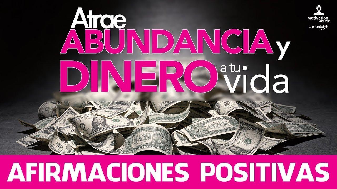 Atraer Dinero Y Abundancia Con Afirmaciones Positivas Frases Positivas Dinero