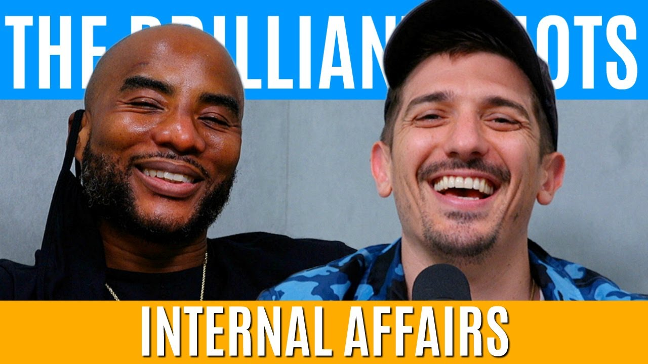 Internal Affairs | Brilliant Idiots with Charlamagne Tha God and Andrew Schulz
