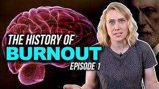 The History of BURNOUT! | Kati Morton