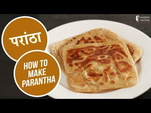 How to make Parantha | #BackToBasics | Sanjeev Kapoor Khazana