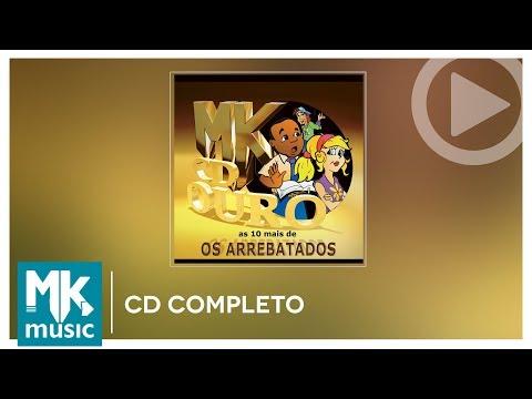3 GRATIS BAIXAR REMIX CD ARREBATADOS