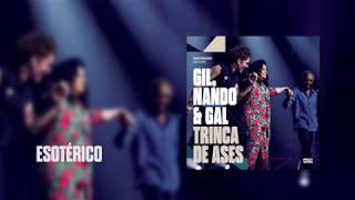 Baixar Multishow Ao Vivo Gil, Nando & Gal: Trinca de Ases | Esotérico