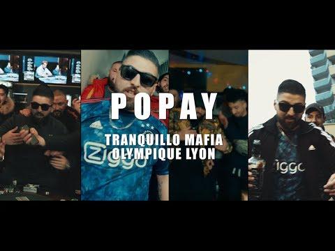 "POPAY ""Tranquillo Mafia - Olympique Lyon"" (Official Video Clip 4K) 2018"