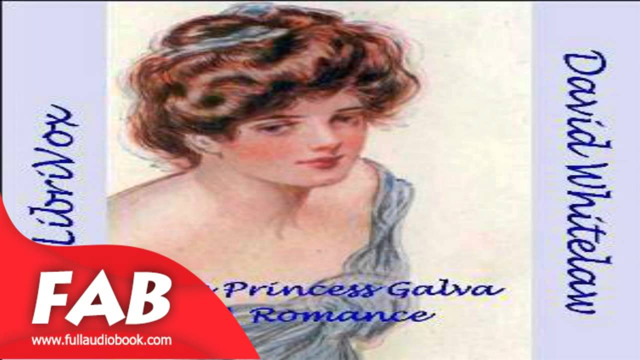 The Princess Galva Full Audiobook by David WHITELAW by Action & Adventure,  Romance Fiction
