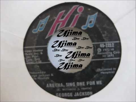 GEORGE JACKSON - ARETHA, SING ONE FOR ME 1972 Hi RECORDS