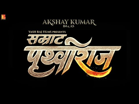 Prithviraj | Film Announcement Teaser | Akshay Kumar | #YRFnewreleases