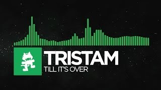 [Glitch Hop or 110BPM] - Tristam - Till It's Over [Monstercat Release] thumbnail