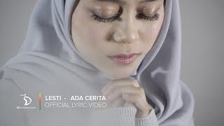 Download lagu Lesti - Ada Cerita | Official Lyric Video