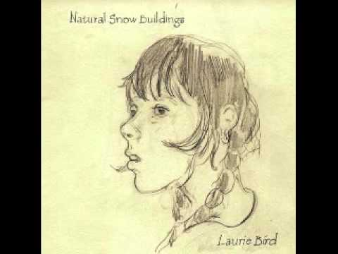 Natural Snow Buildings  Laurie Bird 2008 Full EP