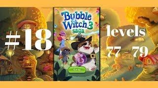 Bubble Witch Saga 3 #18 Level 77-79 (King) Gameplay Walkthrough