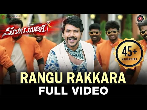 Mix - Rangu Rakkara - Full Video | Sivalinga | Raghava Lawrencce & Ritika Singh