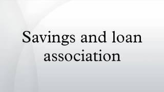Savings And Loan Association