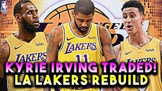 KYRIE IRVING TRADED! TEAMS UP WITH LEBRON JAMES! LA LAKERS REBUILD! NBA 2K19 MY LEAGUE
