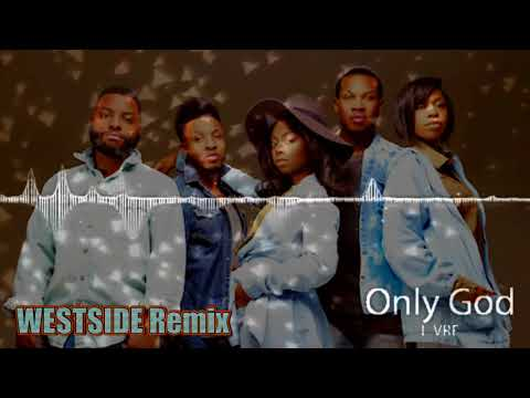 WestSide vs LIVRE - Only God (Gospel Remix)