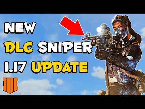 New DLC Sniper Rifle & 1.17 Update Today? Hype!!! | Call of Duty Black Ops 4 !twitch !update